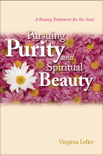 Pursuing Purity and Spiritual Beauty